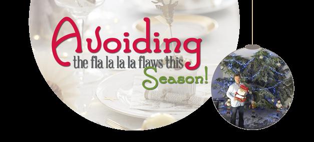 Avoiding the Fla La La La Flaws of the Season