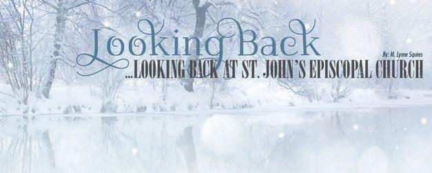 Looking Back at St. John's Episcopal Church