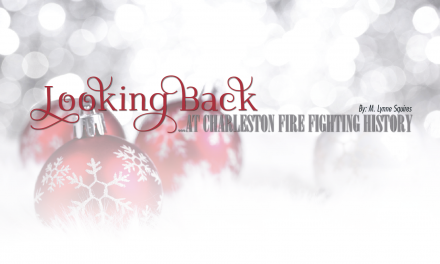 Looking Back… at Firefighting History in Charleston