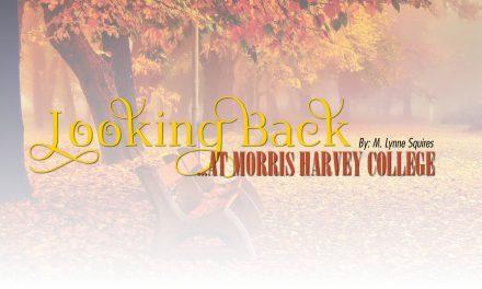 Looking Back at Morris Harvey College
