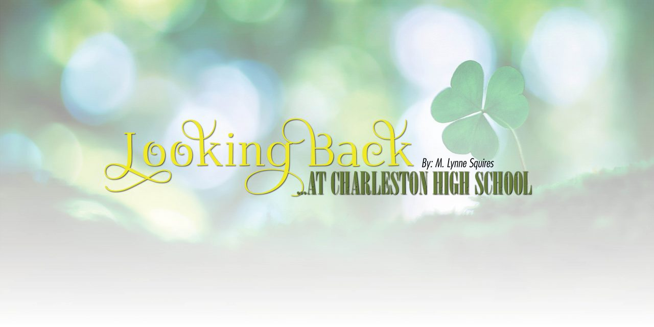Looking Back at Charleston High School