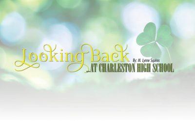 Looking Back at Charleston High School