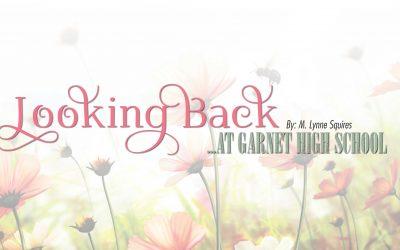 Looking Back at Garnet High School