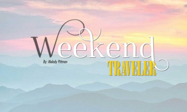 Weekend Traveler | Lewisburg, WV
