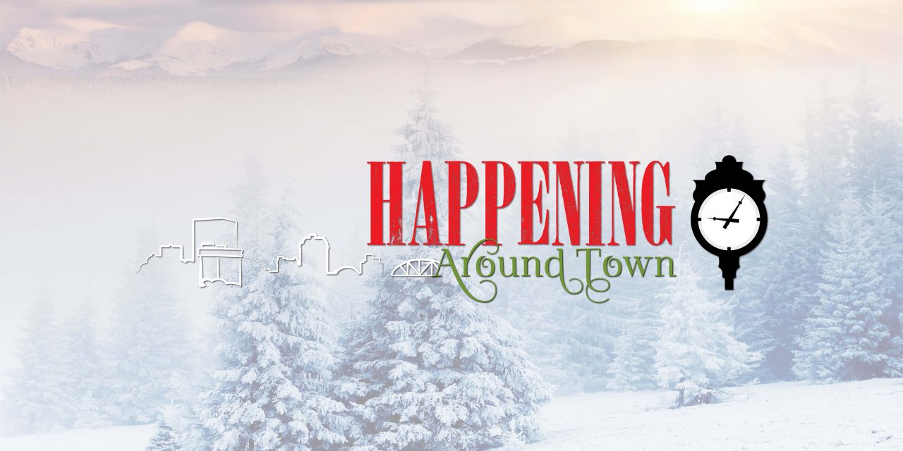 Happening Around Town | December 2019