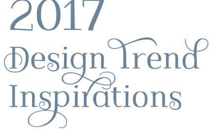 2017 Design Trend Inspirations