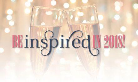 Be Inspired in 2018!