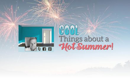 Cool things about a HOT Summer