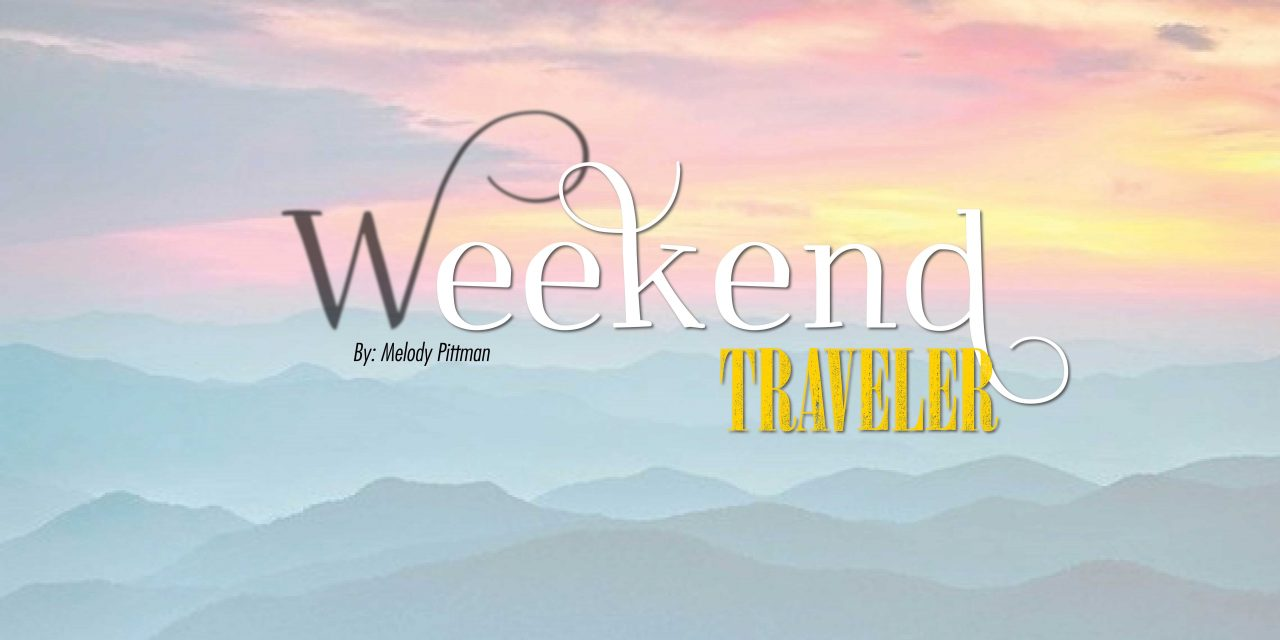 Weekend Traveler | Lewisburg, WV